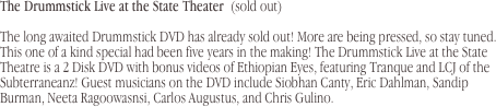 The Drummstick Live at the State Theater  (sold out)
